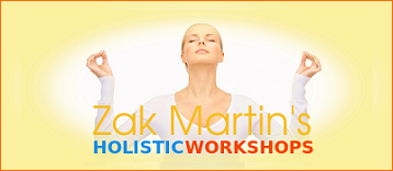 Zak Martin's Holistic Workshops